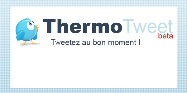 ThermoTweet – Boostez vos articles en optimisant vos chances de Retweet !